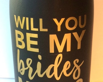 Will You Be My Bridesmaid decal | Wine Bottle Decal | Champagne Bottle Decal | Bridesmaid Gift | DIY Wedding