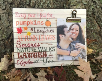 Fall Picture Frame, Every Year I Fall For..., Photo Frame With Clip Picture Display