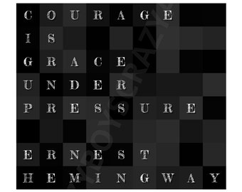 Ernest Hemingway, Ernest Hemingway quote, print, black and white print, A0, A1, A2, A3, A4, courage print, giclee, inspiration quote