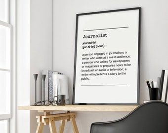 Definition Journalist - Definition Journalist Home and Living Black And White Prints Typography Art Custom Quote Funny Art Printable