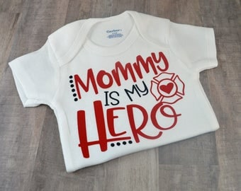 Mommy is My Hero Funny Baby One-Piece Newborn Infant Toddler Girl Boy Cute Shower Gift Coming Home Toddler Fireman Firefighter Mom Hero