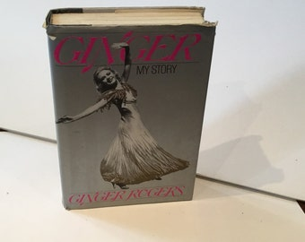 Ginger My Story , By Ginger Rogers ,Hardcover Book