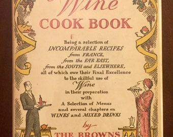 The Wine Cook Book, vintage cookbook