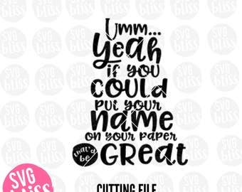 Teacher SVG, School, Grading, Grade, Students, Humor, Funny, DXF, Cut File, Original, Cricut & Silhouette Compatible Digital Design File