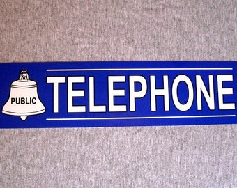 Metal Sign TELEPHONE public pay coin vintage replica phone booth prop rotary push button garage man cave wall plaque