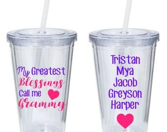 My Greatest Blesssings Call Me Grammy - Custom Grandma Tumbler - Custom Mother's Day Gift - Gifts for Mom - Gifts for Grandma