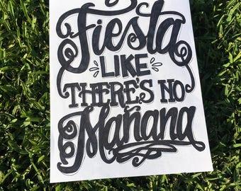 Fiesta Like There's No Manana - typography