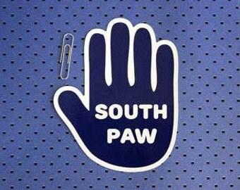 South Paw Bumper Sticker