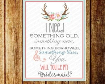 Will You be my Bridesmaid? Antler/Deer/Buck Flower Watercolor-Printable or Mailable