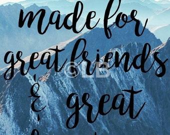 Friends Quote #2 {Digital Print}