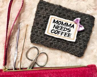 Momma's Coffee Cozy, Coffee Cup Cozy, Crochet Coffee Sleeve, Coffee Cozie, Reusable Coffee Cozy, Coffee Sleeve