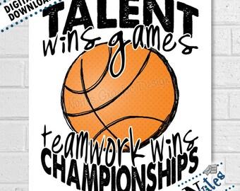 Basketball Printable, Teamwork Quote, Basketball Gift, Basketball Room Decor, Art for Basketball Players, Player & Coaches Gift   PRINTABLE