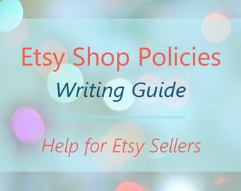 Etsy Shop Policies Writing Guide for Etsy Sellers - Self-Help Resource. Etsy Shop Policy Help, Policy Writing Help, Etsy Writing Service