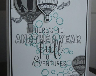 Here's To Another Full Year of Adventures: Birthday Card, Masculine Card, Hot Air Balloons, Black and Grey, Handmade, Stampin Up
