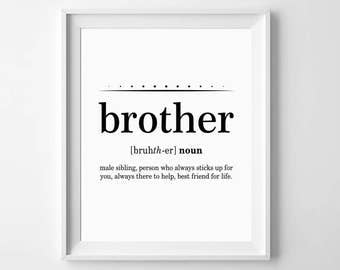 Brother Gift Ideas, Brother Definition, Brother Print, Gift for Brother, Big Brother Gift, Brother Quotes, Brother Birthday, Big Brother