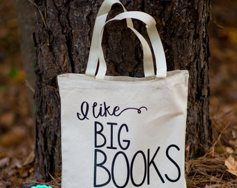 I like BIG BOOKS and I cannot lie canvas bag