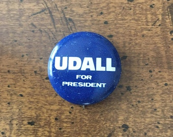 1976 Presidential Election Pin Morris Udall Campaign Pin Udall for President