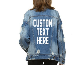 CUSTOM TEXT Denim Jacket Mid-Wash Vintage Inspired and Distressed Outerwear Jacket- Womens Distressed Custom Text Jacket- Trendy Fun Saying