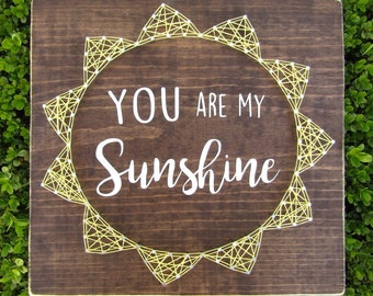 You are my Sunshine Sun String Art *Made-to-Order*