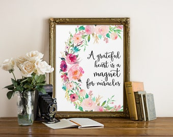 Motivational Quote, A Grateful Heart Is A Magnet for Miracles, Watercolor Print, Watercolor Art, Calligraphy Print, Quotes, Prints