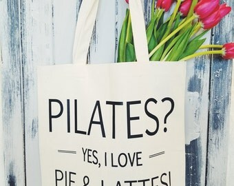 PILATES  yes, I love pie and latte  tote bag,  beach bag, market tote, grocery bag, Personalize, Customize it, graphic tote,