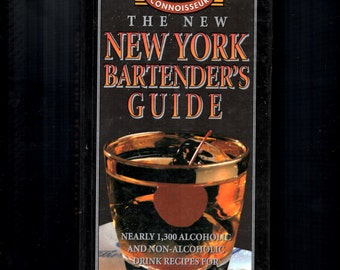 The New New York Bartender's Guide 1300 Drink Recipes alcoholic non-alcohol 1997 Edition Hardcover without Dust Jacket; Entertainment Guide