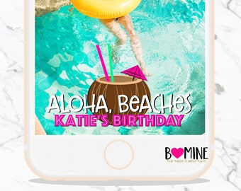 ALOHA BEACHES SNAPCHAT Geofilter, Birthday Snapchat Geofilter, Tropical Snapchat Filter, Bachelorette Party Snapchat Filter, Luau Snapchat
