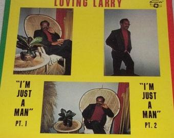 "Loving Larry Lawrence Caresquero I'm Just A Man Sealed Vinyl Reggae Soca 12"" Vinyl Record"