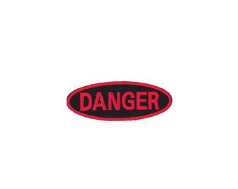 Danger Patch - Danger Embroidered Iron Patch / Danger Iron on Applique ( Red on Black )