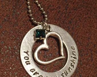 """hand stamped """"You are my sunshine"""" necklace, personalized """"You are my sunshine"""" heart necklace with birthstone, hand stamped necklace"""