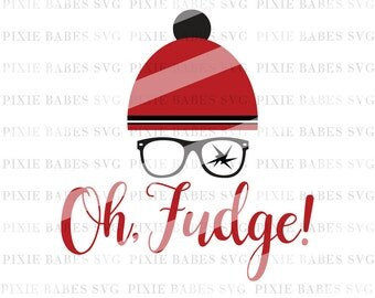 A Christmas Story SVG, Oh Fudge SVG, Filthy Animal svg, You'll Shoot Your Eye Out svg, Holiday SVG, Christmas svg, Cricut svg, Silhouette