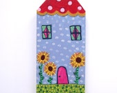 "Reserved for Karen B/sunny-original ooak hand painted whimsical folk art wood house-approx. 4"" x 9"" x 3/4"" deep, ready to hang"