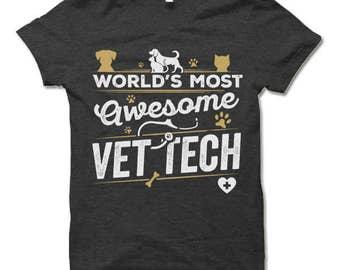 Vet Tech Shirt. Vet Tech Gift.  Funny Vet Tech Gift.