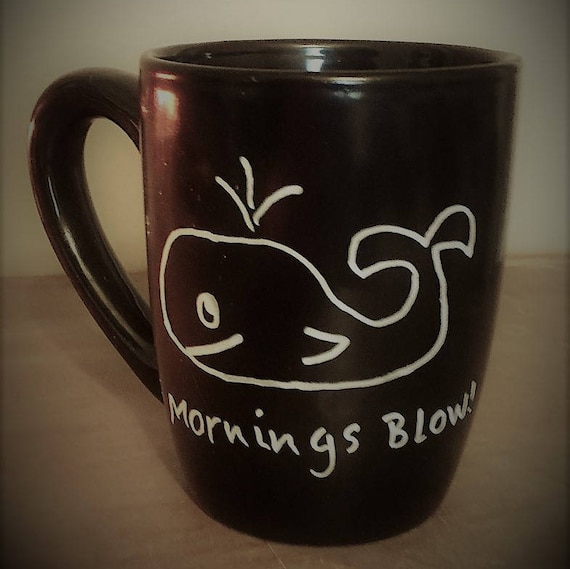 Coffee Mug, Mornings Blow, Large Coffee Mug, Funny Coffee Mugs, Gifts for Coffee Lovers, New Home Gifts, Hand Painted Gifts, Custom Gifts