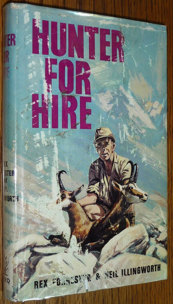 Hunter for Hire 1965 by Rex Forrester & Neil Illingsworth - Autobiography Big Game Safari 1st Edition Hardcover HC w/ Dust Jacket DJ