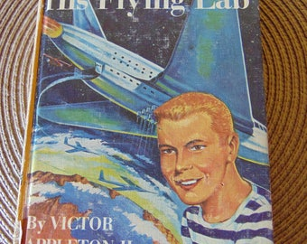 Tom Swift and His Flying Lab , 1954 , Victor Appleton II