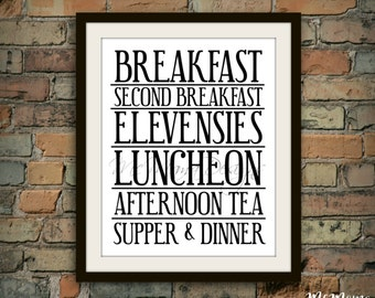Lord of the Rings - Inspired Hobbit Meals Digital Print | Typography Quote, Movie, Funny, Second Breakfast, Elevensies, Home Decor, Wall Art