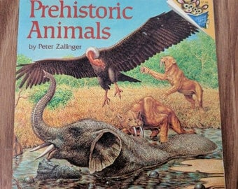 Prehistoric Animals - Vintage Children's Book - 1987 - Peter Zallinger - Illustrated - Please Read to Me Paperback