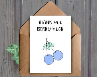DIGITAL DOWNLOAD, Printable Thank You Card, Thank You Berry Much, Pun, Blueberries, Wedding Thank You Card, Birthday Thank You, Baby Shower
