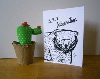 Mr. Bear, ready for hibernation. Blank card. Greeting card.