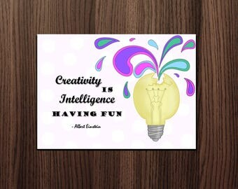 Inspirational Wall Art, Office Wall Art, Office Artwork, Wall Art Quotes, Wall Art, Creativity Is Intelligence Having Fun, 8x11 or 5x7