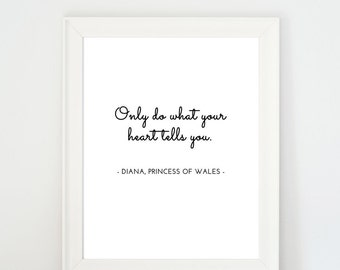 Printable Quote, Wall Art Decor, Minimalist Art, Black & White Art, Printable Poster, Celebrity Quote, Room Decor, Princess Diana Quote | B7