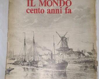 Il Mondo Cento anni fa - vintage publication - Istituto Geografico De Agostini - 1964