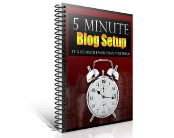5 Minute Blog Set Up - Blogging and WordPress Ebook
