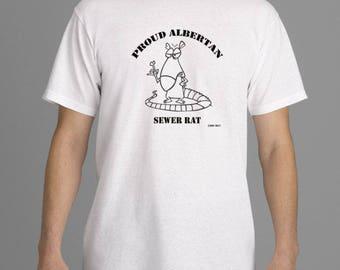 Proud Albertan Sewer Rat T-Shirt