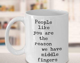 Sarcastic Gift | Sarcastic Mug for Work | Funny Coworker Gift | Rude Mug | Boss Mug | Offensive Mug | Middle Finger