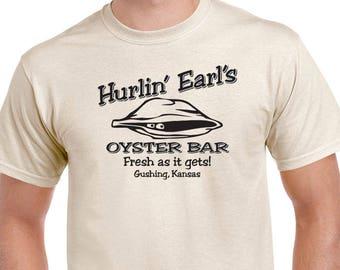 Hurlin' Earls Oyster Bar T-shirt. Funny saying, fake restaurant tee.