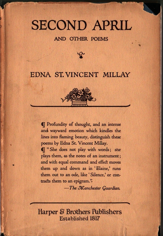 Second April and Other Poems – First Edition - Edna St. Vincent Millay - 1921 - Vintage Poetry Book