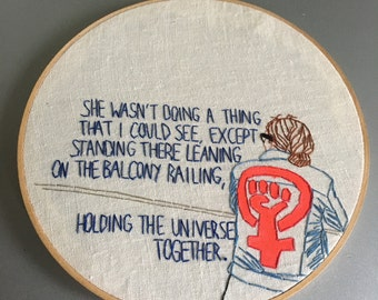 Holding the Universe Together  - hand drawn and embroidered JD Salinger quotation wall hanging