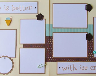 Premade 12x12 Scrapbook Pages - summer boy, girl, or family layout -- LiFe iS BETTER WiTH ICE CREAM -- spring, popsicle, ice cream cone